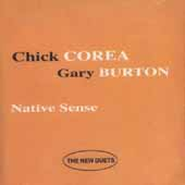 Chick Corea & Gary Burton - Native Sense