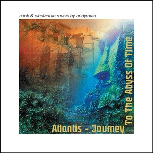 Atlantis - Journey To The Abyss Of Time