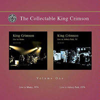 The Collectable King Crimson - Vol. 1. Live in Mainz, 1974 - Live in Asbury Park, 1974