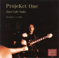 King Crimson - CC - ProjeKct One - Jazz Cafe Suite, December 1 - 4, 1997