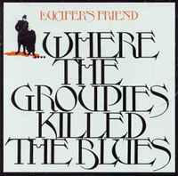 Where Groupies Killed the Blues