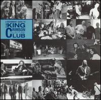 King Crimson - A Beginners' Guide To The King Crimson Collectors' Club