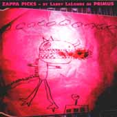 Zappa Picks-By Larry Lalonde Of Primus