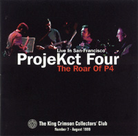 Live in San Francisco - The Roar of P4 (ProjeKct Four)