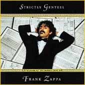 STRICTLY GENTEEL - A Classical Introduction to Frank Zappa