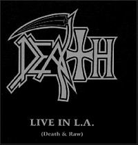 Live in LA: Death & Raw