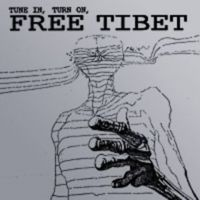 Tune In, Turn On, Free Tibet