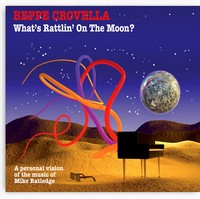 What's Rattlin' On The Moon? - Personal vision of the music of Mike Ratledge