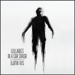 Lullabies In a Car Crash