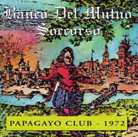 Papagayo Club 1972