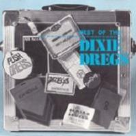 Best Of The Dixie Dregs
