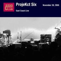 ProjeKct Six - East Coast Live