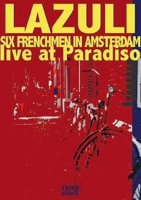 Six Frenchmen In Amsterdam - Live At Paradiso