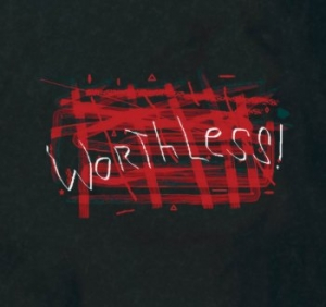 Worthless!