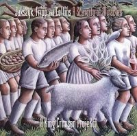 A Scarcity of Miracles (a King Crimson Projekct by Jakszyk, Fripp and Collins)