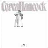 An Evening With Chick Corea And Herbie Hancock