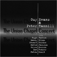 The Union Chapel Concert (with Guy Evans)