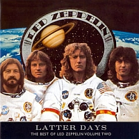 Latter Days: The Best of Led Zeppelin Vol. 2