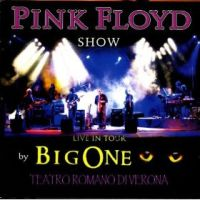 Live In Tour: Teatro Romano Di Verona (performed by Big One, official Italian Pink Floyd tribute ban